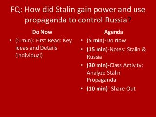 FQ: How did Stalin gain power and use propaganda to control Russia ?