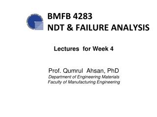 BMFB 4283 NDT & FAILURE ANALYSIS
