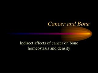 Cancer and Bone