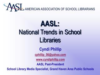 AASL: National Trends in School Libraries