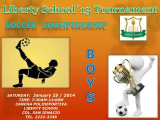Liberty School´13  T ournament