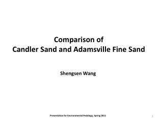 Comparison of  Candler Sand and Adamsville Fine Sand