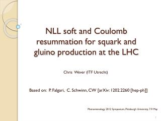NLL soft and Coulomb  resummation  for  squark  and  gluino  production at the LHC