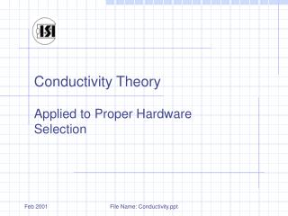 Conductivity Theory