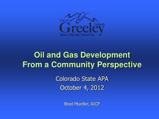 Colorado State APA October 4, 2012 Brad Mueller, AICP
