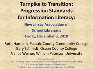 Turnpike to Transition: Progression  Standards for Information Literacy: