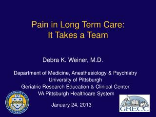 Pain in Long Term Care: It Takes a Team