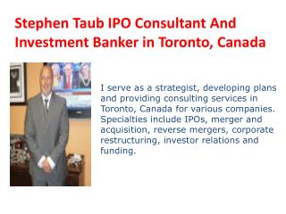 Stephen Taub  Investment Banker