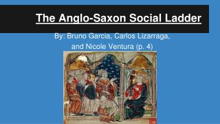 The Anglo-Saxon Social Ladder