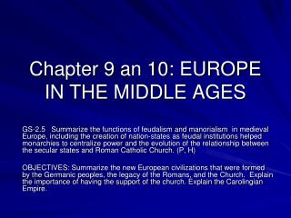 Chapter 9 an 10: EUROPE IN THE MIDDLE AGES