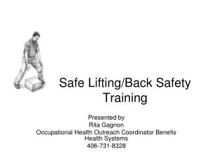 Safe Lifting/Back Safety Training