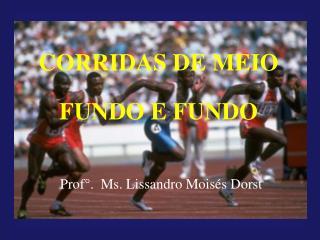 CORRIDAS DE MEIO FUNDO E FUNDO