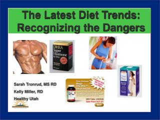 The Latest Diet Trends:  Recognizing the Dangers