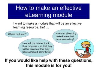 How to make an effective eLearning module