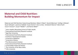 Maternal and Child Nutrition:  Building Momentum for Impact