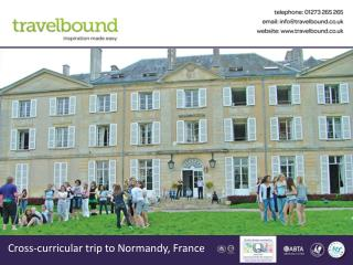 Cross-curricular trip  to Normandy, France