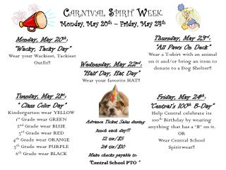 C arnival  S pirit  W eek Monday, May 20 th  – Friday, May 24 th