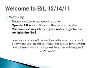 Welcome to ESL,  12/14/11