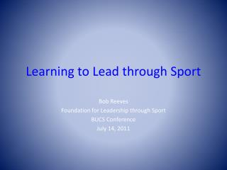 Learning to Lead through Sport