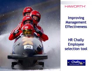 Improving Management Effectiveness HR Chally Employee selection tool