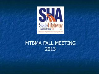 MTBMA FALL MEETING 2013