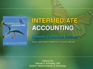 INTERMEDIATE ACCOUNTING Seventh Canadian Edition KIESO, WEYGANDT, WARFIELD, YOUNG, WIECEK