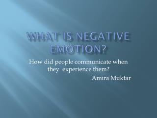 What is Negative Emotion?