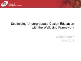 Scaffolding Undergraduate Design Education with the Wellbeing Framework