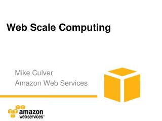 Web Scale Computing