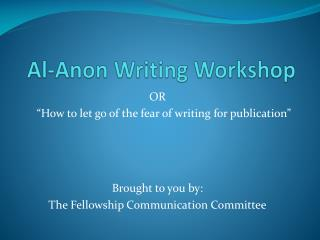 Al-Anon Writing Workshop