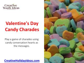 Valentine's Day Candy Charades