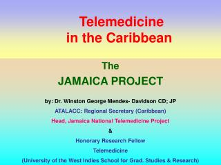 Telemedicine  	in the Caribbean