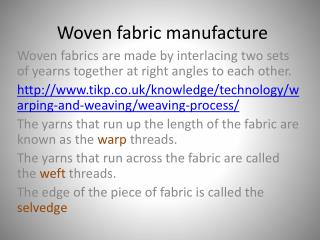 Woven fabric manufacture