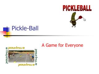 Pickle-Ball