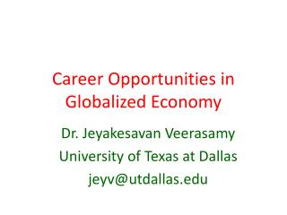 Career Opportunities in Globalized Economy