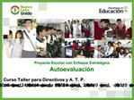 Proyecto Escolar con Enfoque Estrat gico Autoevaluaci n