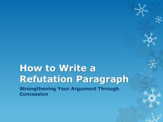 How to Write a Refutation Paragraph