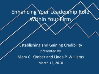 Enhancing Your Leadership Role Within Your Firm