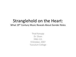 Stranglehold on the Heart: What 19 th  Century Music Reveals About Gender Roles
