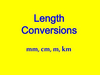 Length Conversions