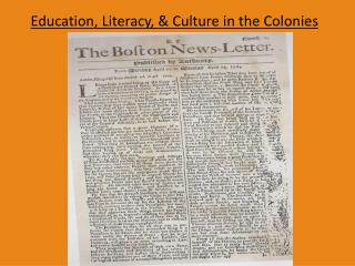 Education, Literacy, & Culture in the Colonies
