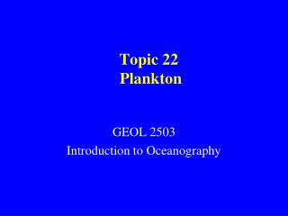 Topic 22  Plankton
