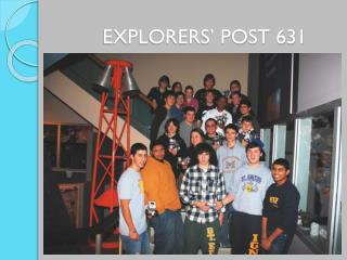 EXPLORERS' POST 631
