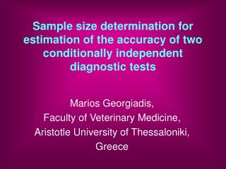 Sample size determination for estimation of the accuracy of two conditionally independent diagnostic tests