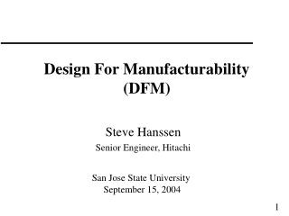 Design For Manufacturability (DFM)