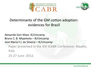 Determinants of  the GM cotton adoption: evidences for Brazil
