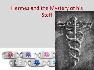 Hermes and the Mystery of his Staff