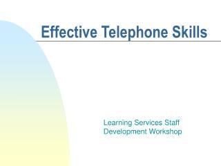 Effective Telephone Skills