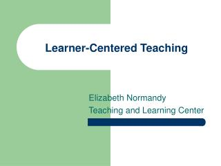 Learner-Centered Teaching
