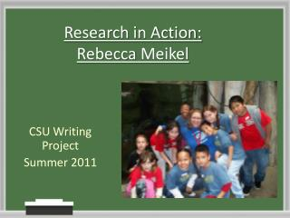 Research in Action:  Rebecca  Meikel
